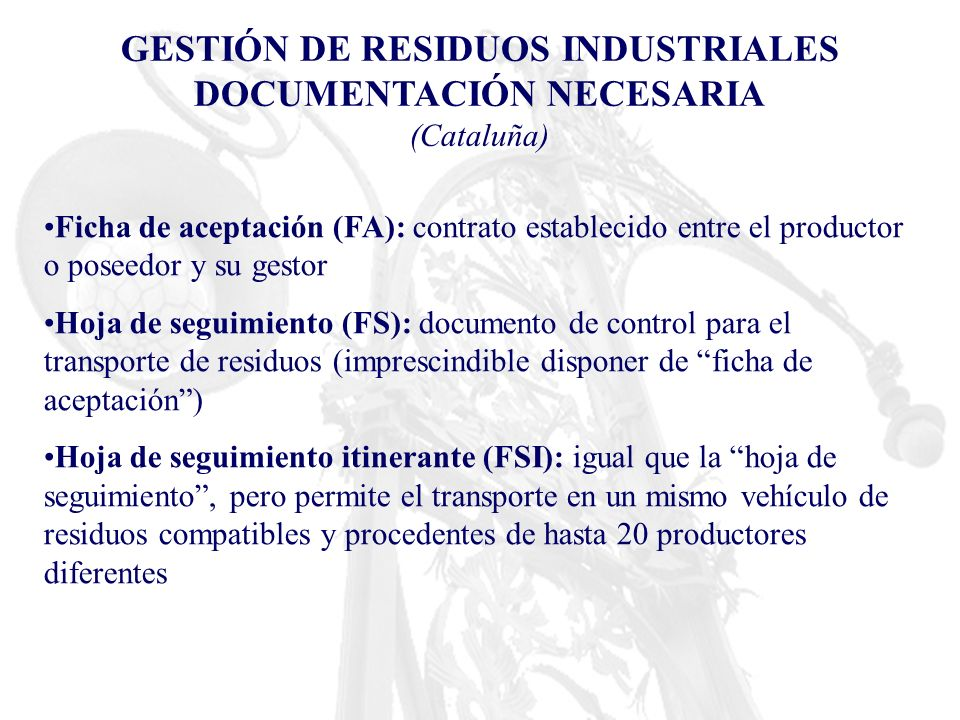 GESTIÓN DE RESIDUOS INDUSTRIALES DOCUMENTACIÓN NECESARIA