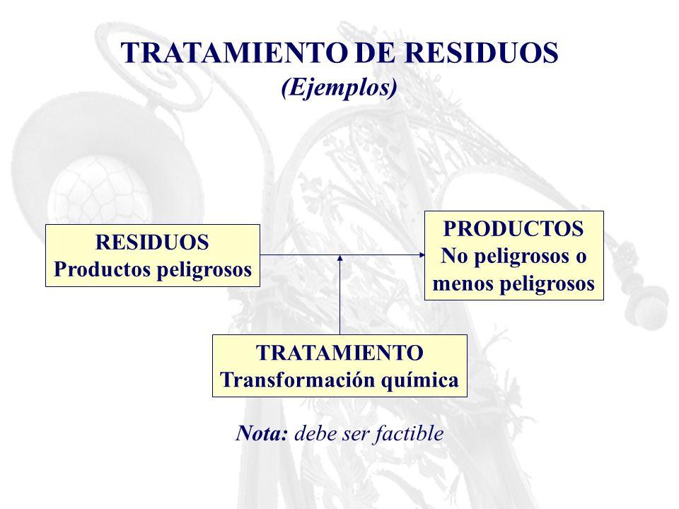 TRATAMIENTO DE RESIDUOS Transformación química