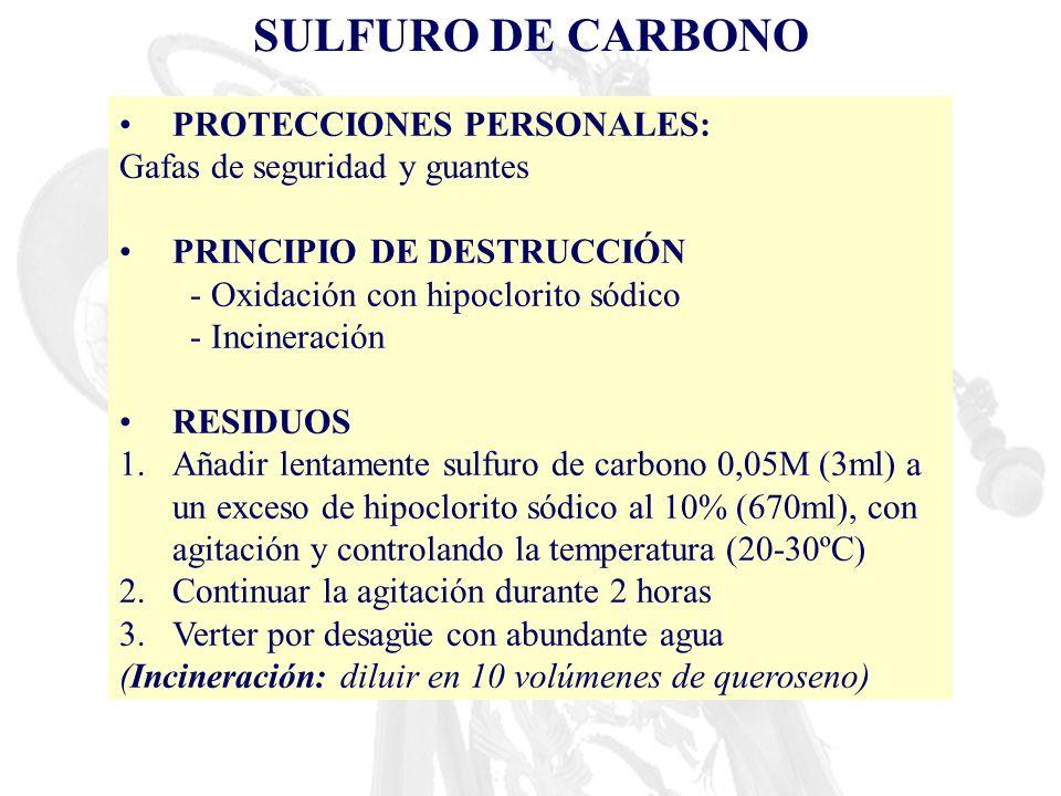 SULFURO DE CARBONO PROTECCIONES PERSONALES: