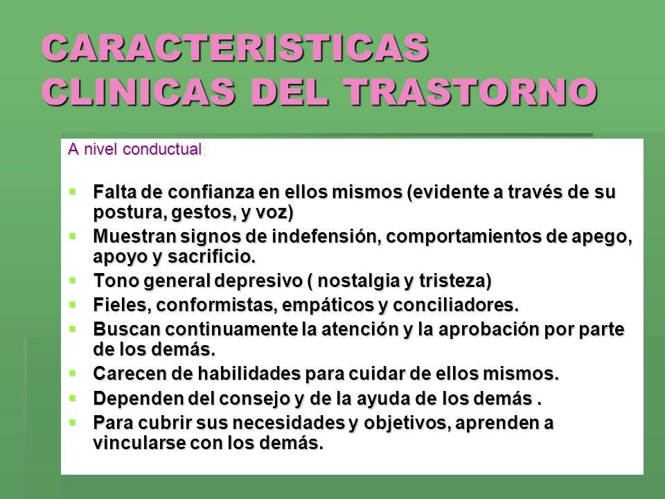 CARACTERISTICAS CLINICAS DEL TRASTORNO