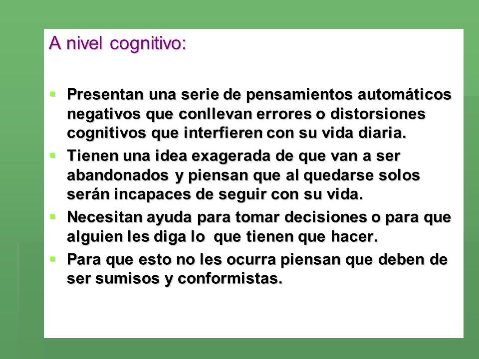 A nivel cognitivo: