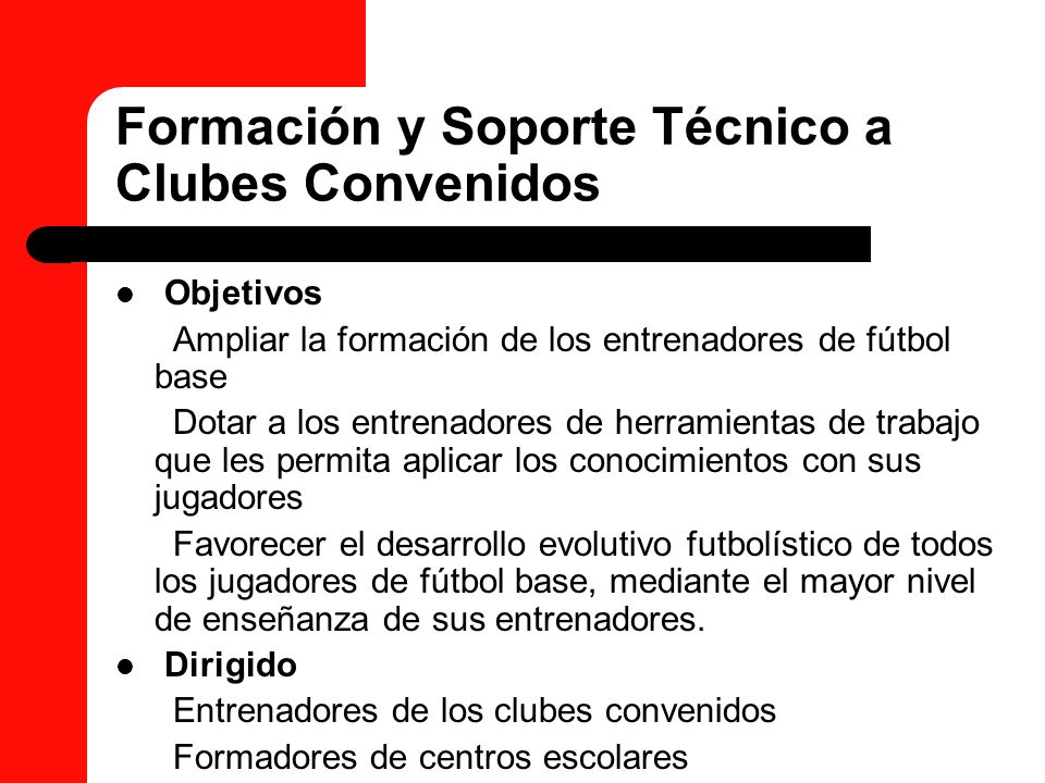 Formación y Soporte Técnico a Clubes Convenidos