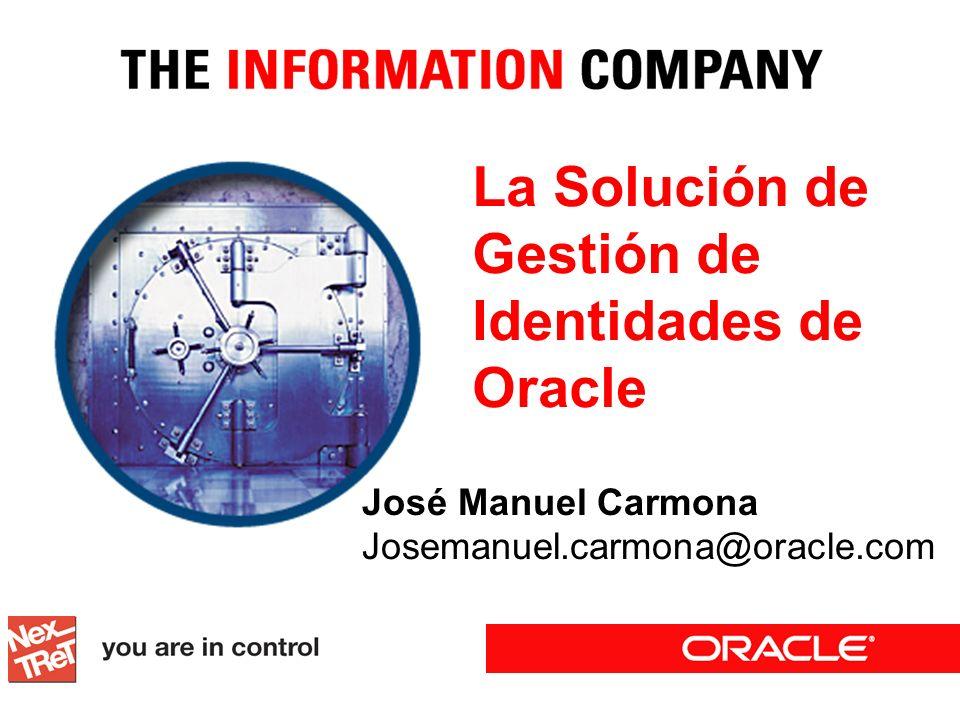 La Solución de Gestión de Identidades de Oracle