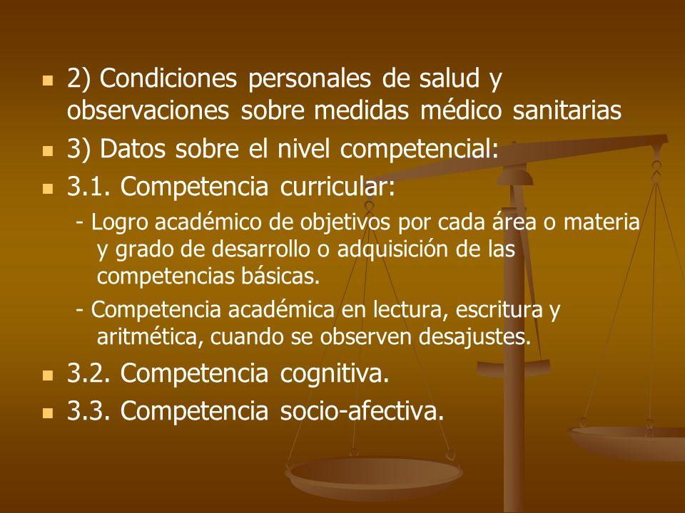 3) Datos sobre el nivel competencial: 3.1. Competencia curricular: