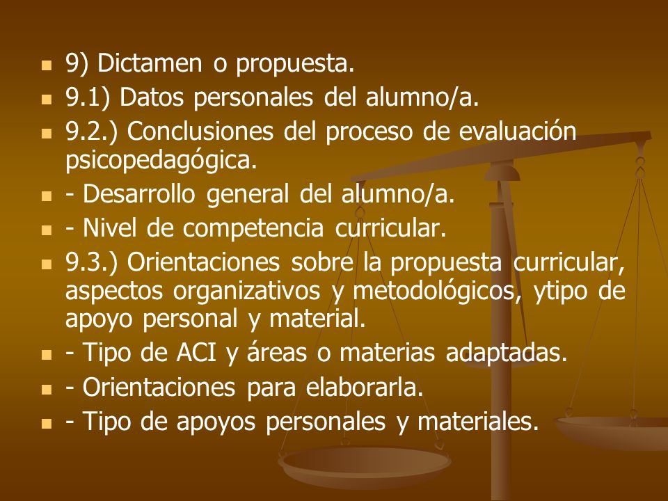 9) Dictamen o propuesta. 9.1) Datos personales del alumno/a. 9.2.) Conclusiones del proceso de evaluación psicopedagógica.