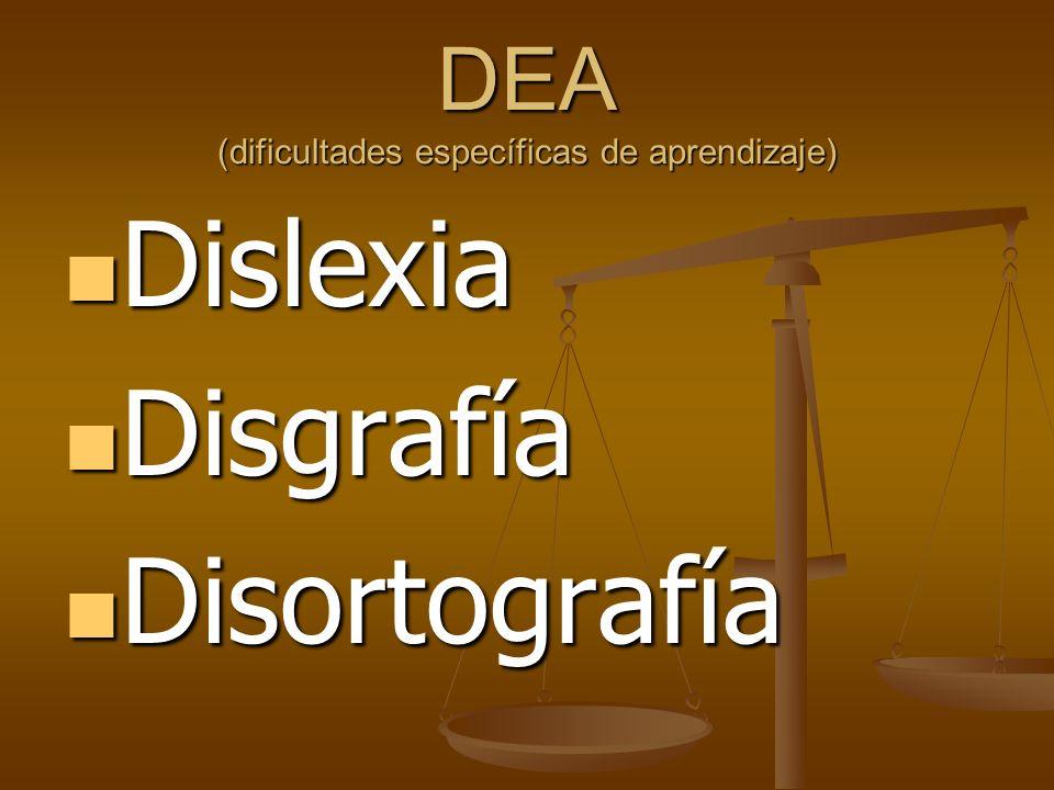 DEA (dificultades específicas de aprendizaje)