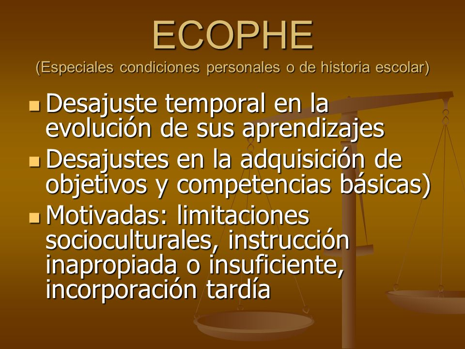 ECOPHE (Especiales condiciones personales o de historia escolar)