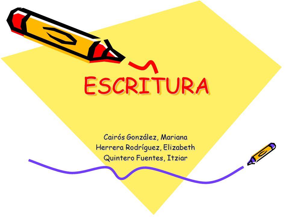 ESCRITURA Cairós González, Mariana Herrera Rodríguez, Elizabeth