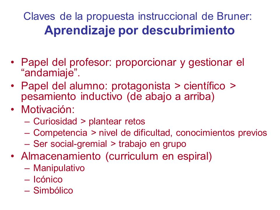 Papel del profesor: proporcionar y gestionar el andamiaje .