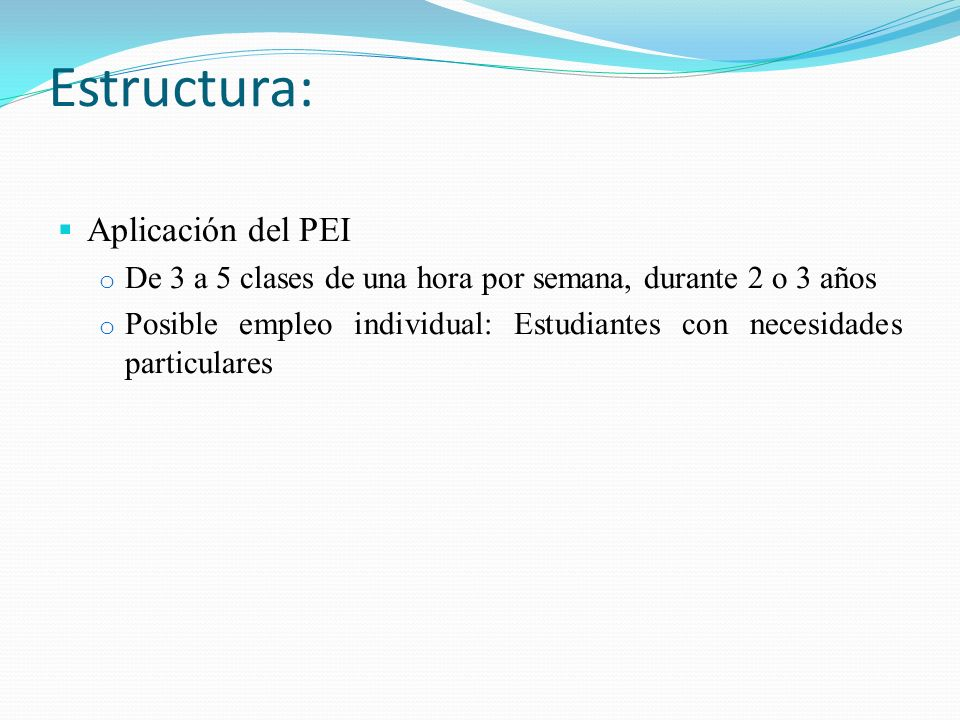 Estructura: Aplicación del PEI