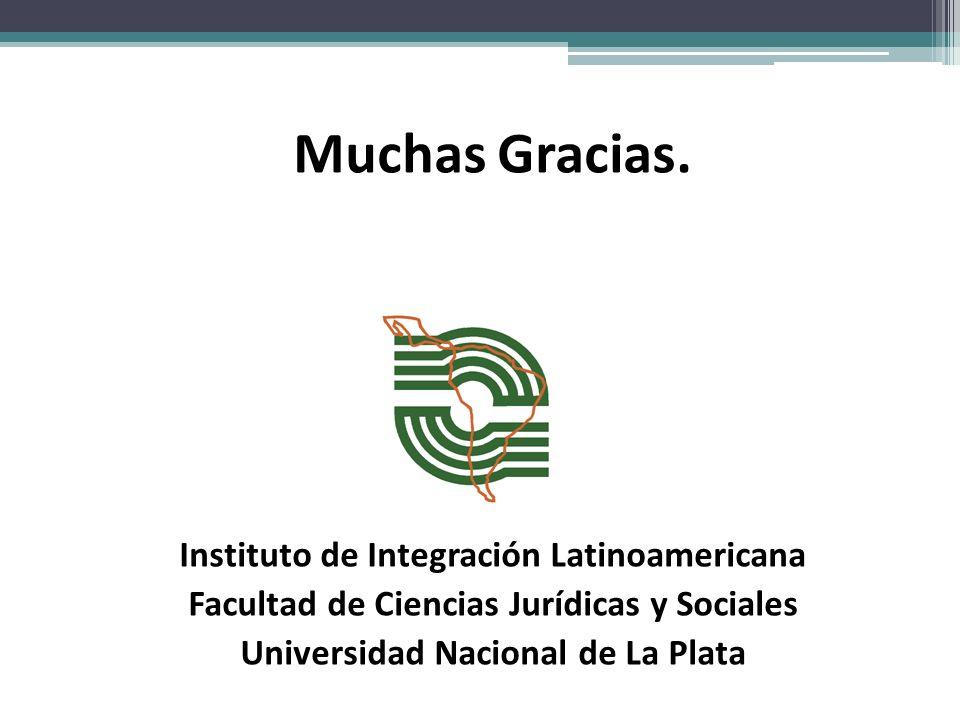 Muchas Gracias. Instituto de Integración Latinoamericana