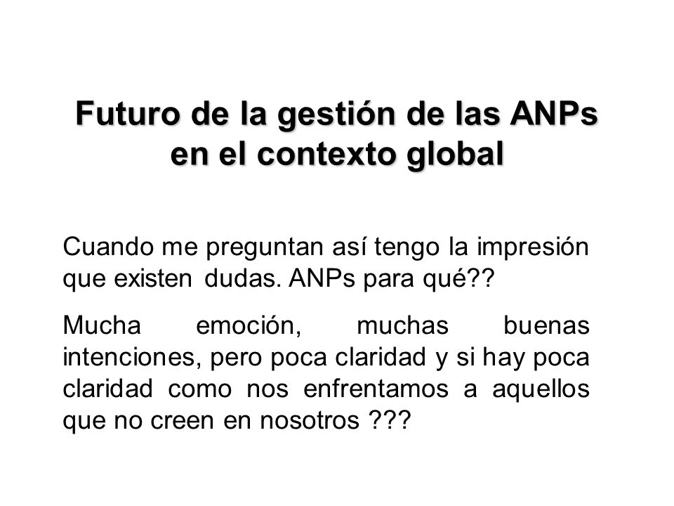 Futuro de la gestión de las ANPs en el contexto global