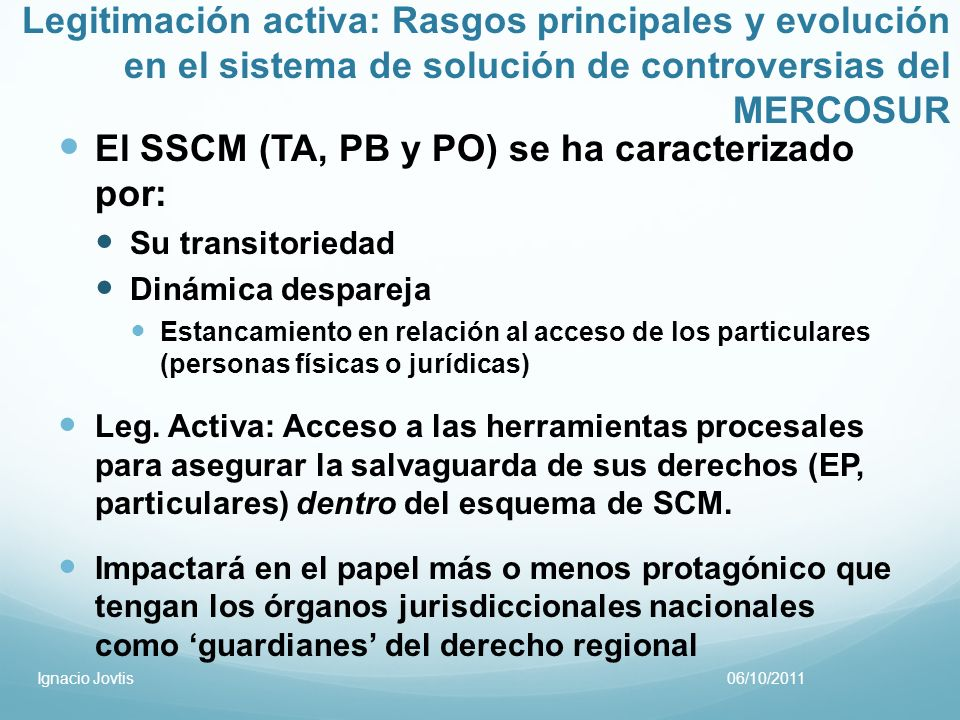 El SSCM (TA, PB y PO) se ha caracterizado por: