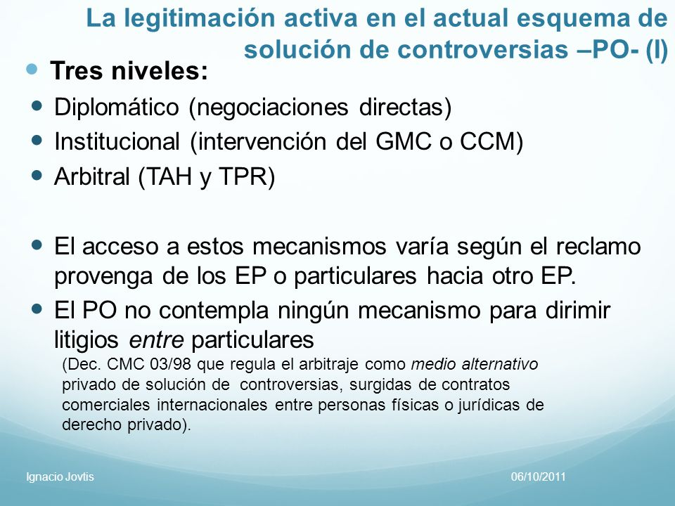 La legitimación activa en el actual esquema de solución de controversias –PO- (I)