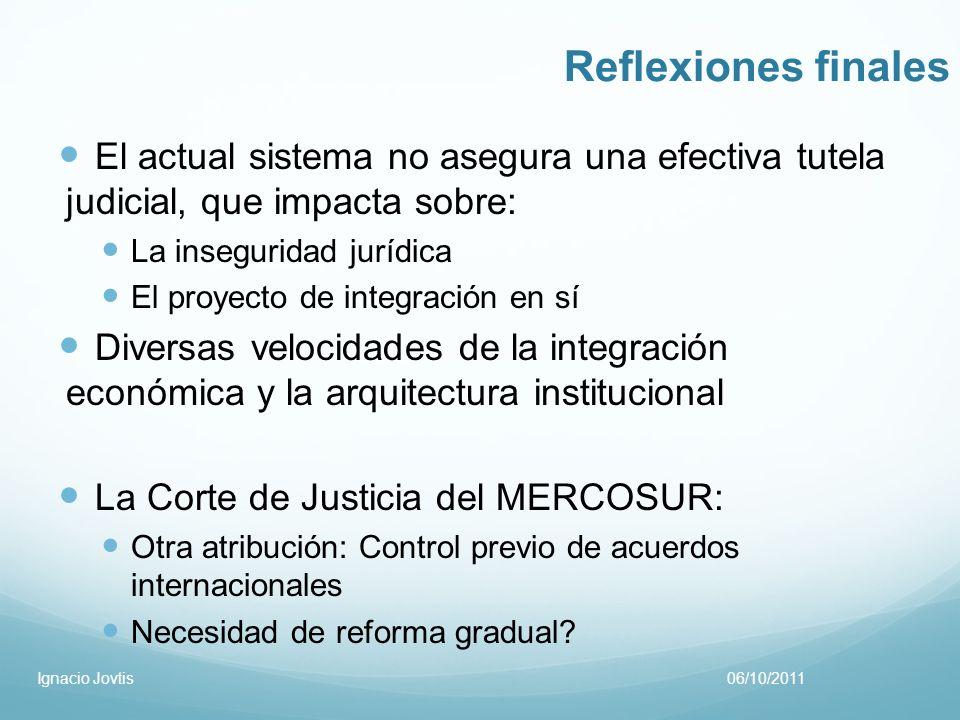 Reflexiones finales El actual sistema no asegura una efectiva tutela judicial, que impacta sobre: La inseguridad jurídica.