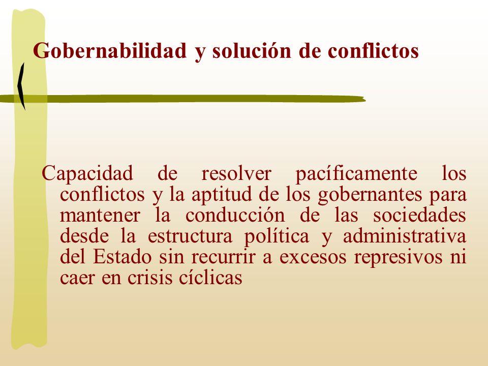 Gobernabilidad y solución de conflictos