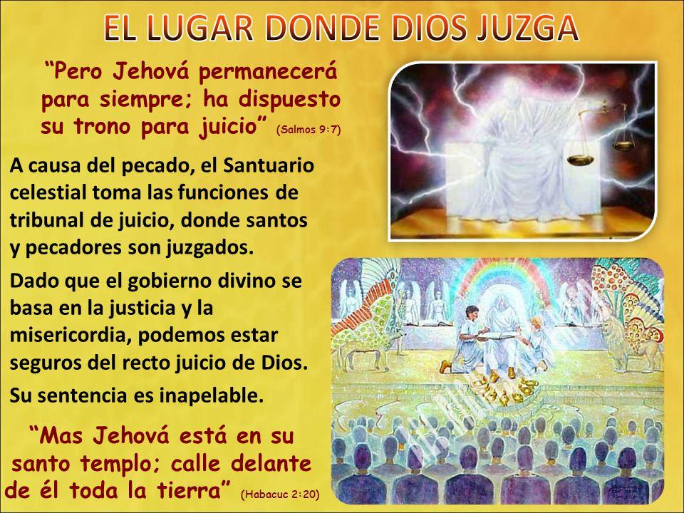 EL LUGAR DONDE DIOS JUZGA