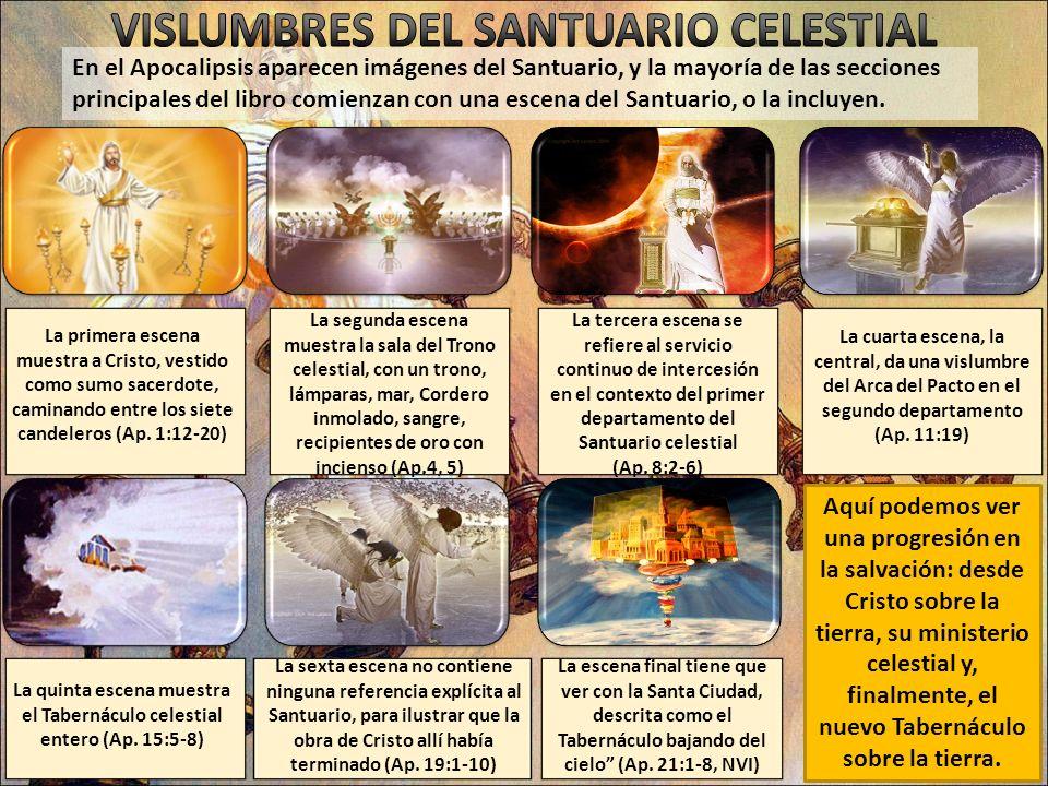 VISLUMBRES DEL SANTUARIO CELESTIAL