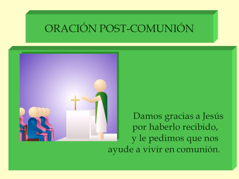ORACIÓN POST-COMUNIÓN