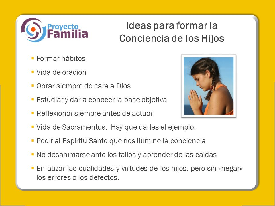 Ideas para formar la Conciencia de los Hijos