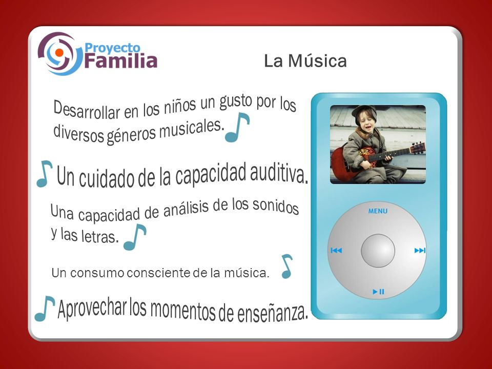 La Música Desarrollar en los niños un gusto por los diversos géneros musicales. Un cuidado de la capacidad auditiva.