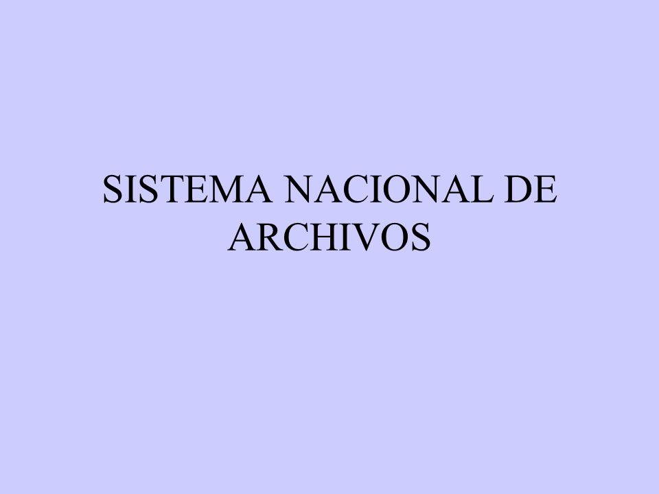 SISTEMA NACIONAL DE ARCHIVOS