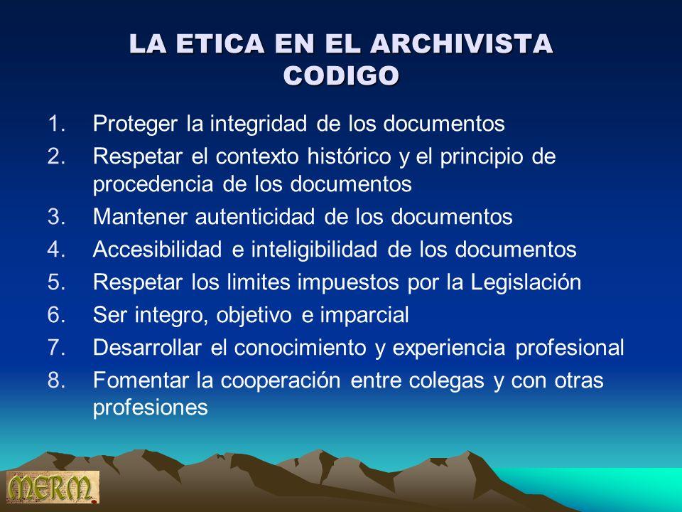 LA ETICA EN EL ARCHIVISTA CODIGO