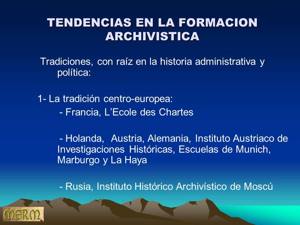 TENDENCIAS EN LA FORMACION ARCHIVISTICA