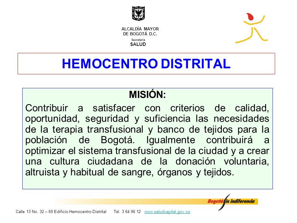 HEMOCENTRO DISTRITAL MISIÓN: