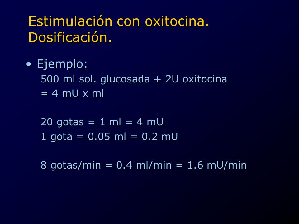 Estimulación con oxitocina. Dosificación.