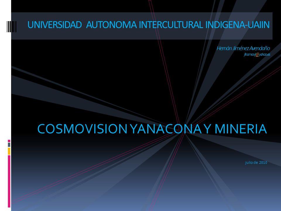 COSMOVISION YANACONA Y MINERIA julio de 2010