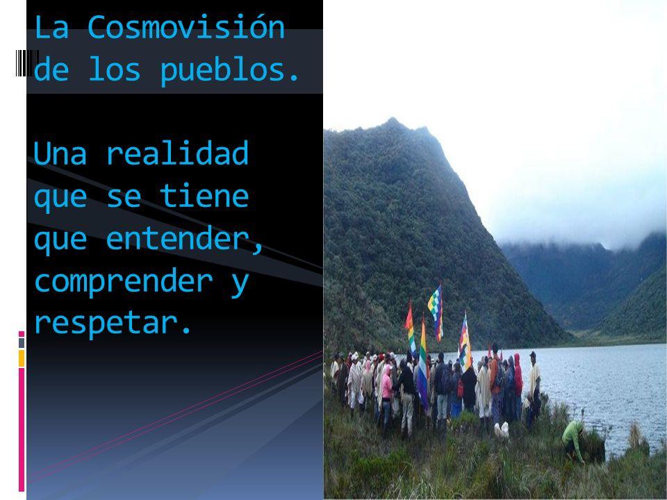 La Cosmovisión de los pueblos