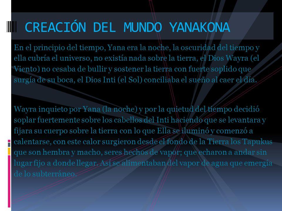 CREACIÓN DEL MUNDO YANAKONA
