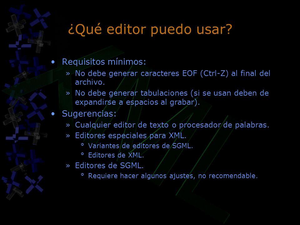 ¿Qué editor puedo usar Requisitos mínimos: Sugerencias: