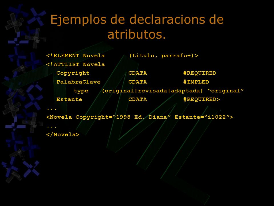 Ejemplos de declaracions de atributos.
