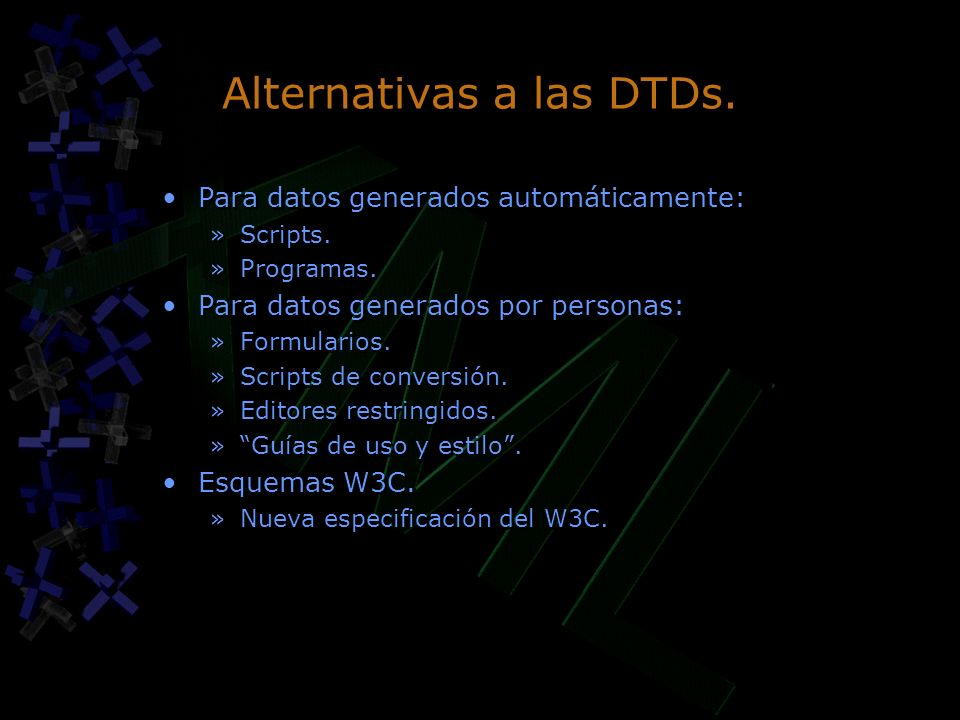 Alternativas a las DTDs.