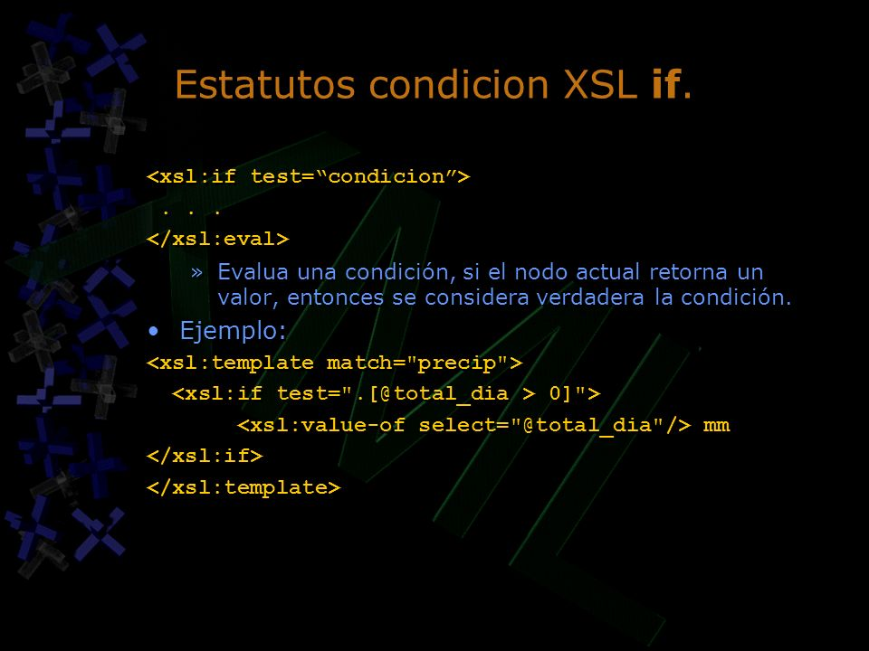 Estatutos condicion XSL if.