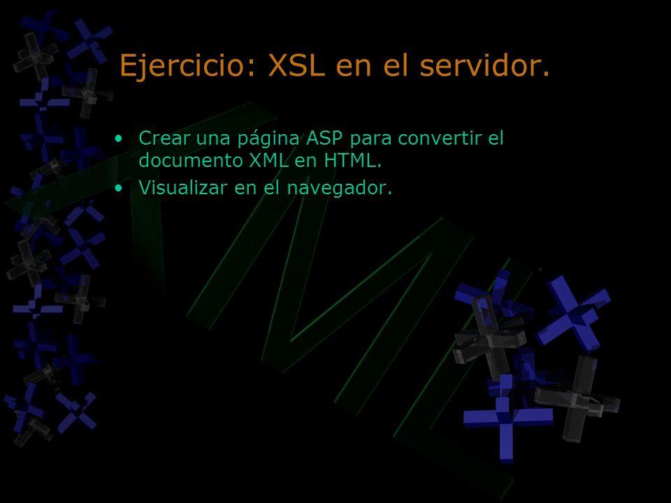 Ejercicio: XSL en el servidor.