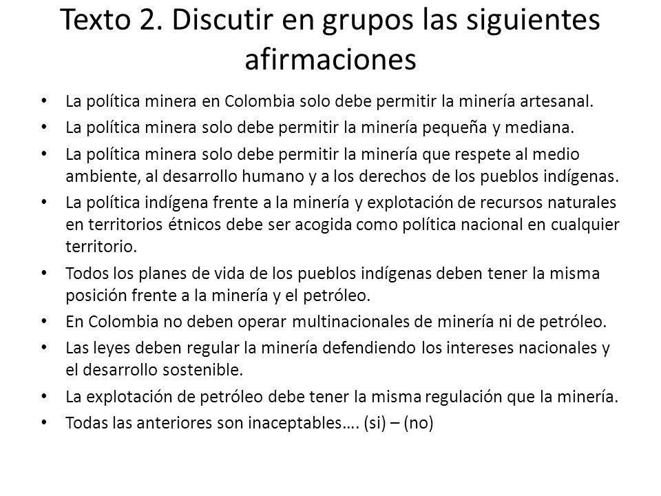 Texto 2. Discutir en grupos las siguientes afirmaciones