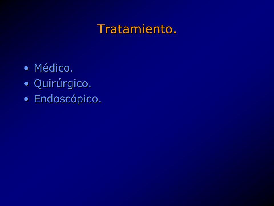 Tratamiento. Médico. Quirúrgico. Endoscópico.