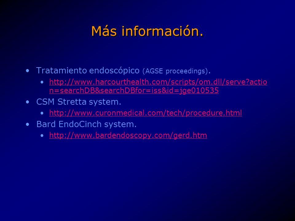 Más información. Tratamiento endoscópico (AGSE proceedings).