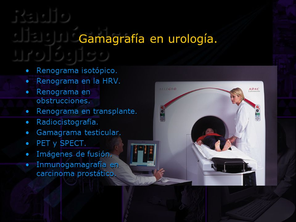 Gamagrafía en urología.