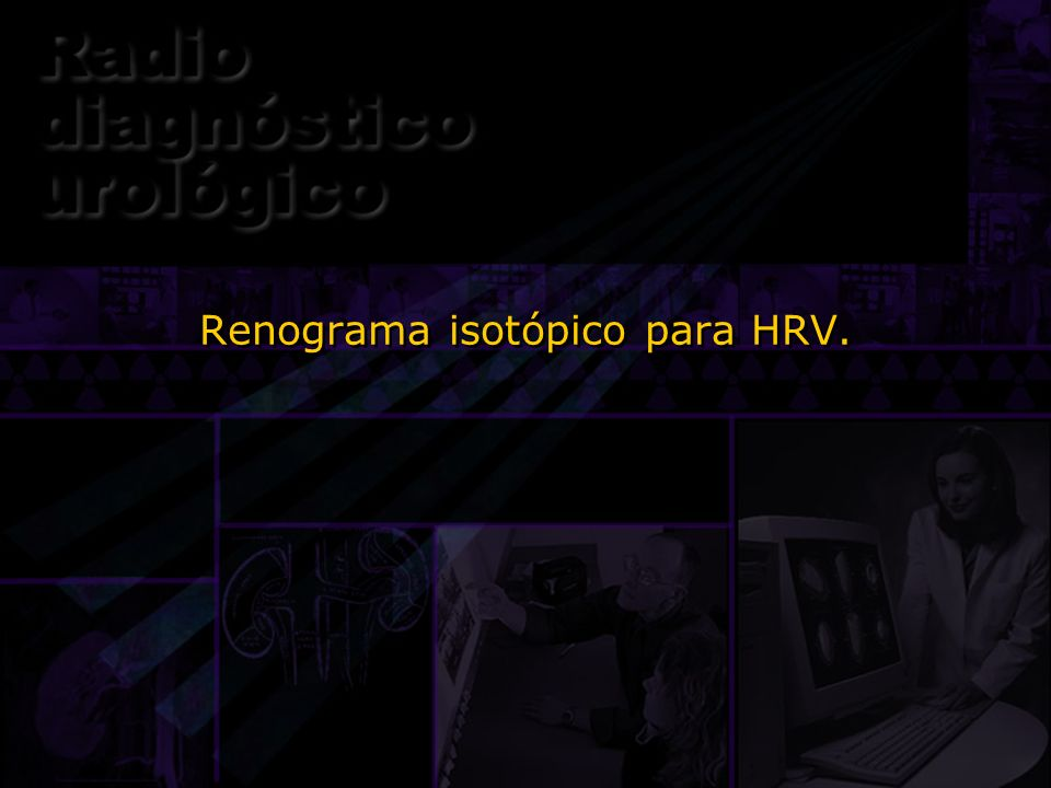 Renograma isotópico para HRV.