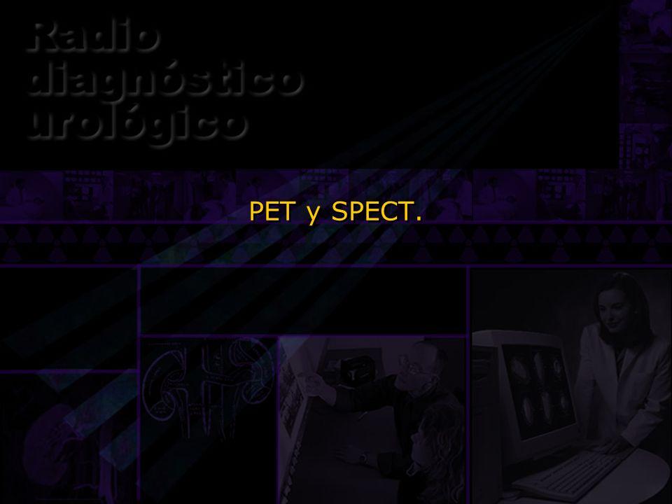 PET y SPECT. Ok. Ahora les voy a hablar de dos estudios gamagráficos que no son planares.