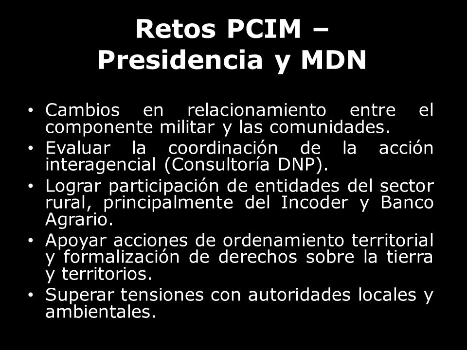 Retos PCIM – Presidencia y MDN