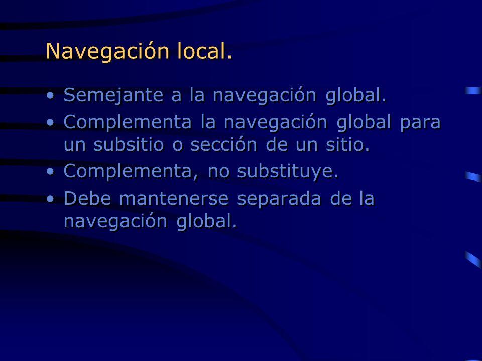 Navegación local. Semejante a la navegación global.