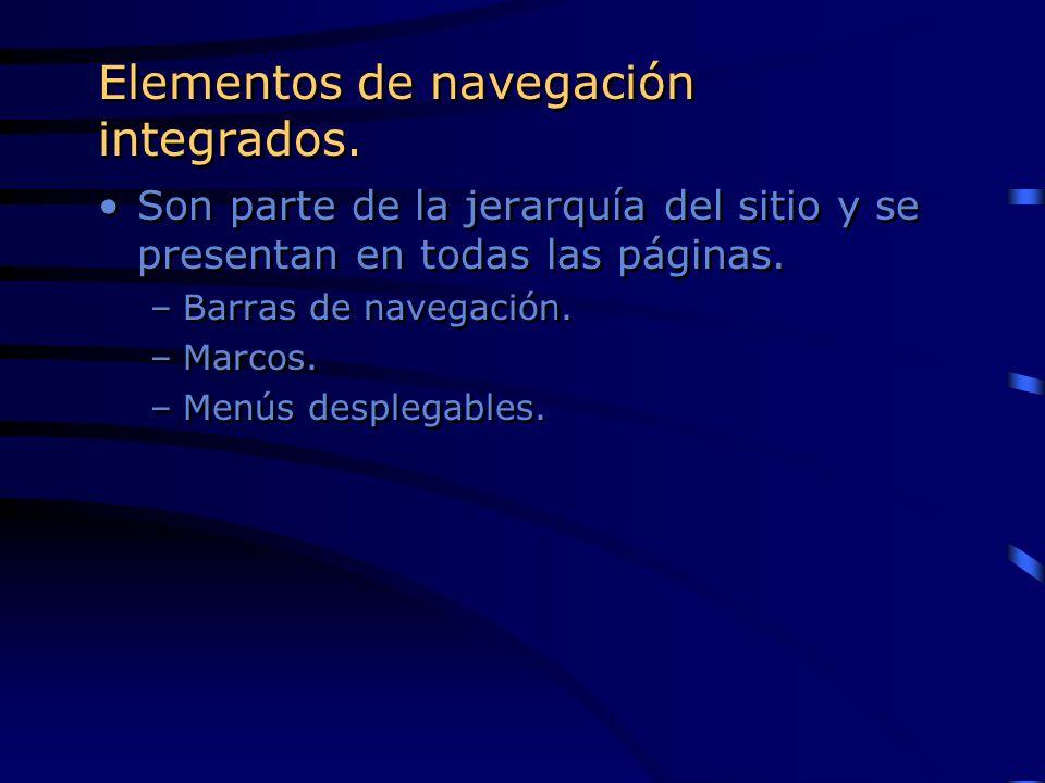 Elementos de navegación integrados.