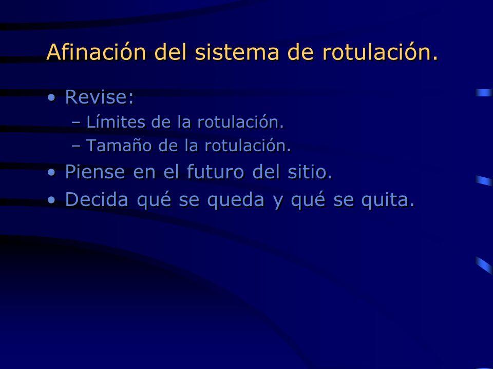 Afinación del sistema de rotulación.