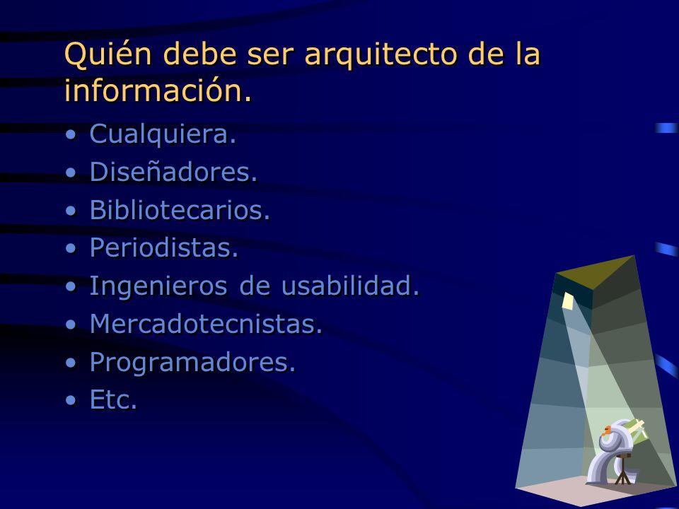 Quién debe ser arquitecto de la información.