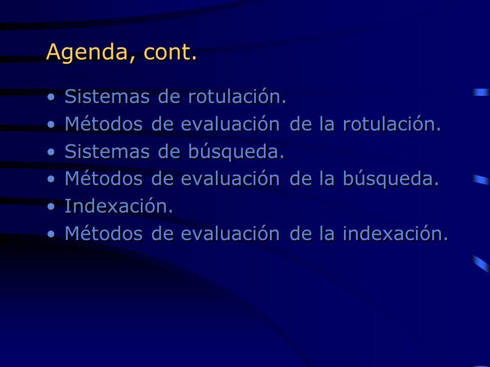 Agenda, cont. Sistemas de rotulación.
